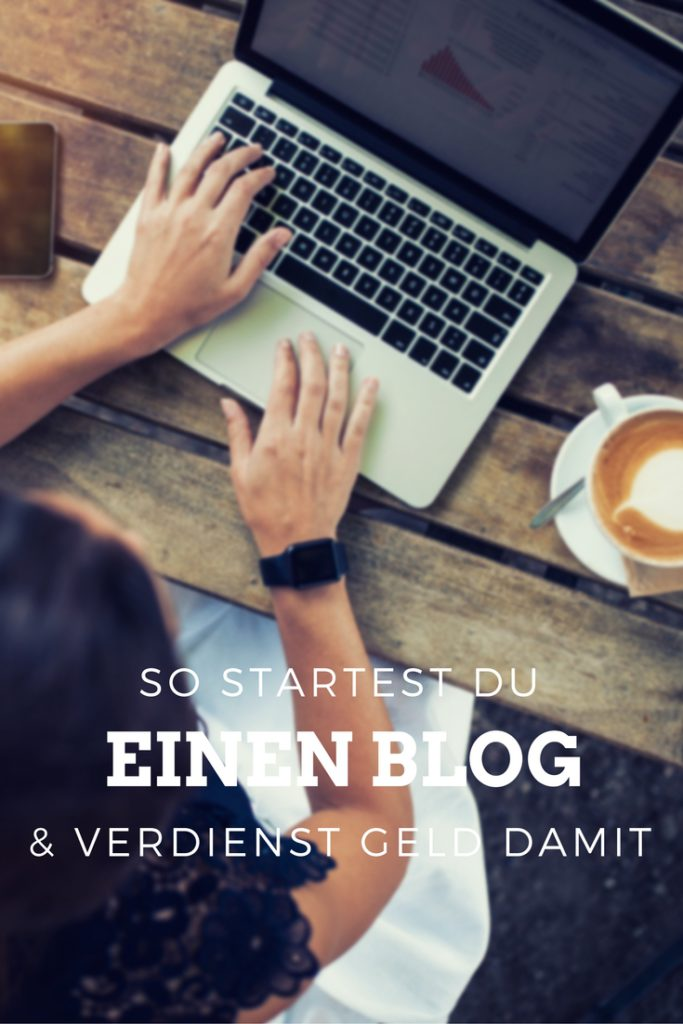 Du willst Deinen eigenen Blog starten und Geld mit ihm verdienen? Meine besten Tipps zum Start findest Du hier! #onlinebusiness #bloggen #nebeneinkommen