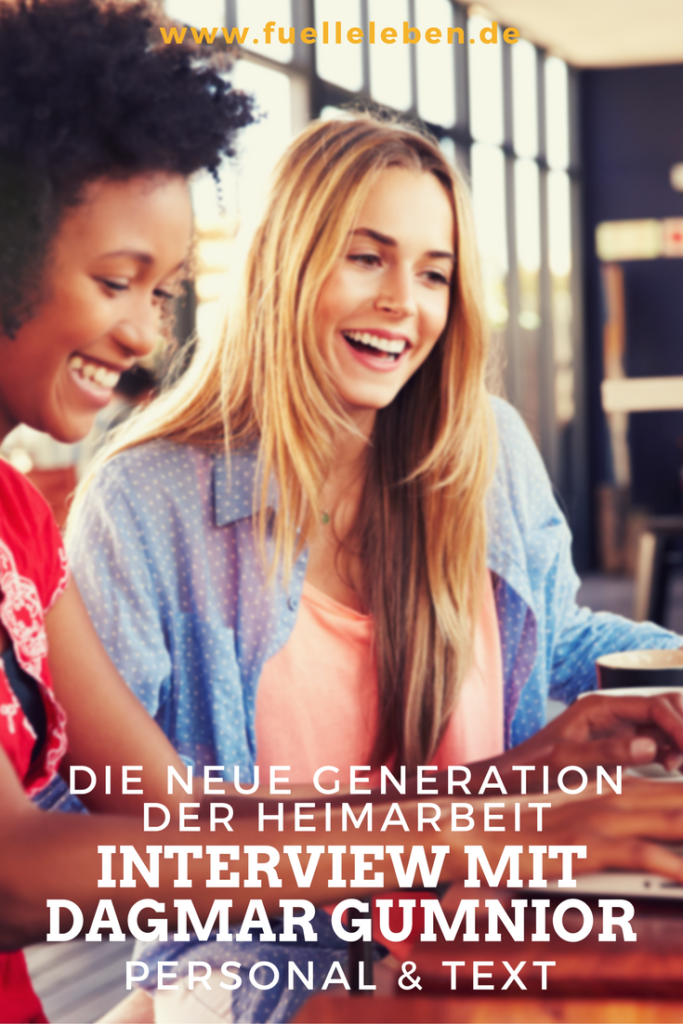 Die neue Generation der Heimarbeit - Interview mit Dagmar Gumnior, Bewerbungscoach