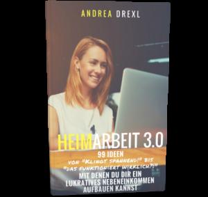 Heimarbeit 3.0 - 99 Ideen für Dein Nebeneinkommen - E-Book