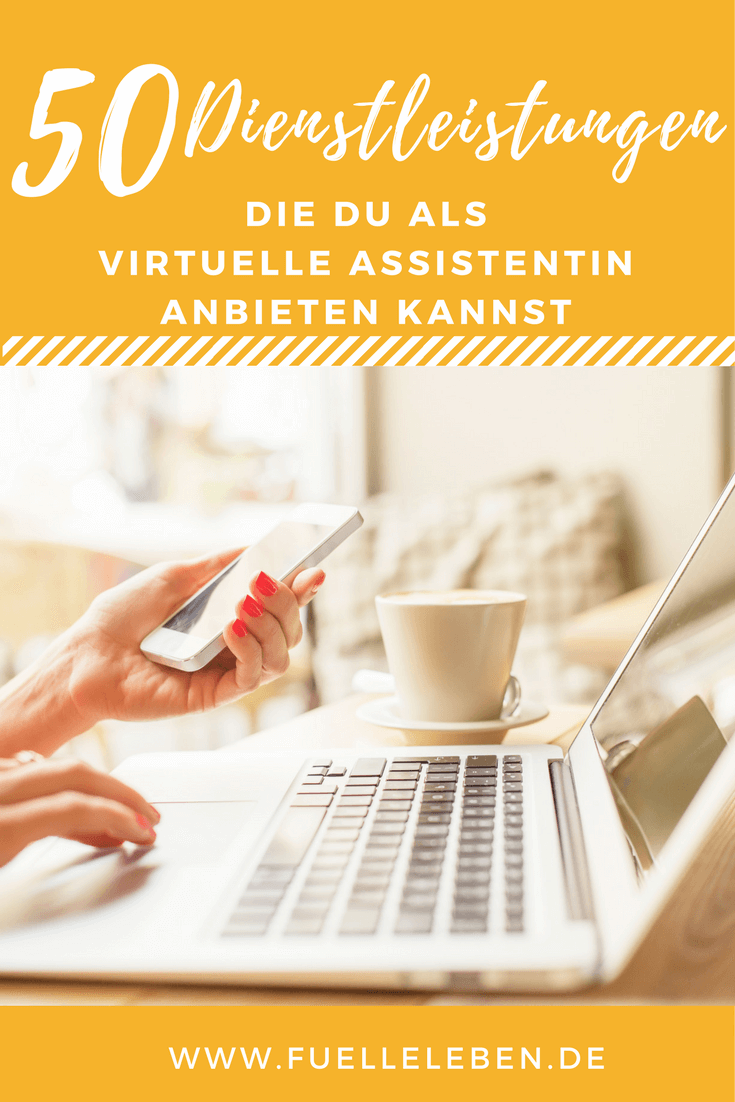 50 Dienstleistungen, die Du als Virtuelle Assistentin anbieten kannst